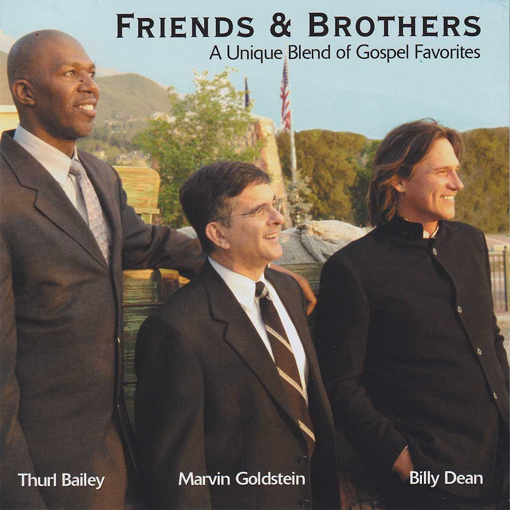 Friends & Brothers Billy Dean Thurl Bailey and Marvin Goldstein